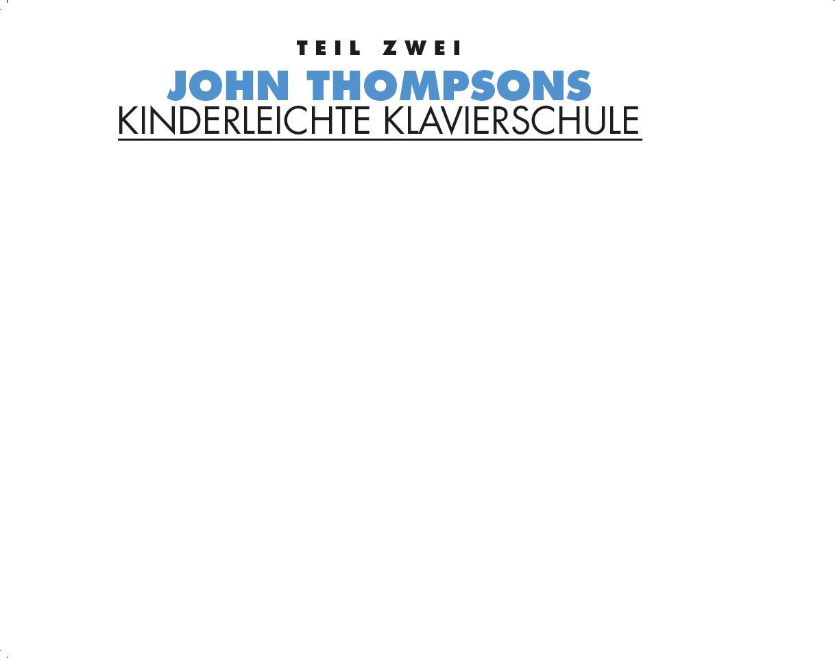John Thompsons Deutsche Mädels Teil 2